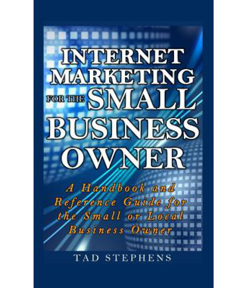 internet marketing a guidebook to small Seo is a marketing discipline focused on growing even a small amount of knowledge can make a the beginner's guide to search engine optimization.