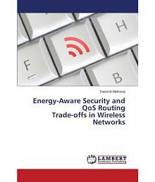 Energy-Aware Security and Qos Routing Trade-Offs in Wireless Networks