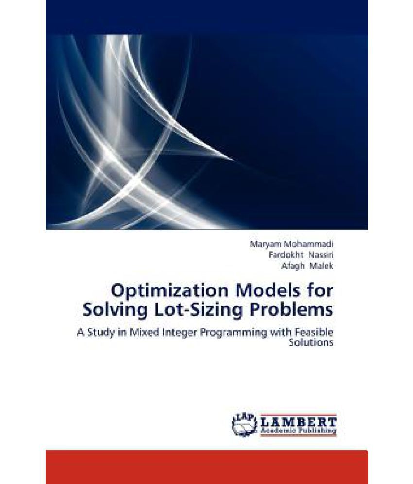 Optimization Models for Solving Lot-Sizing Problems