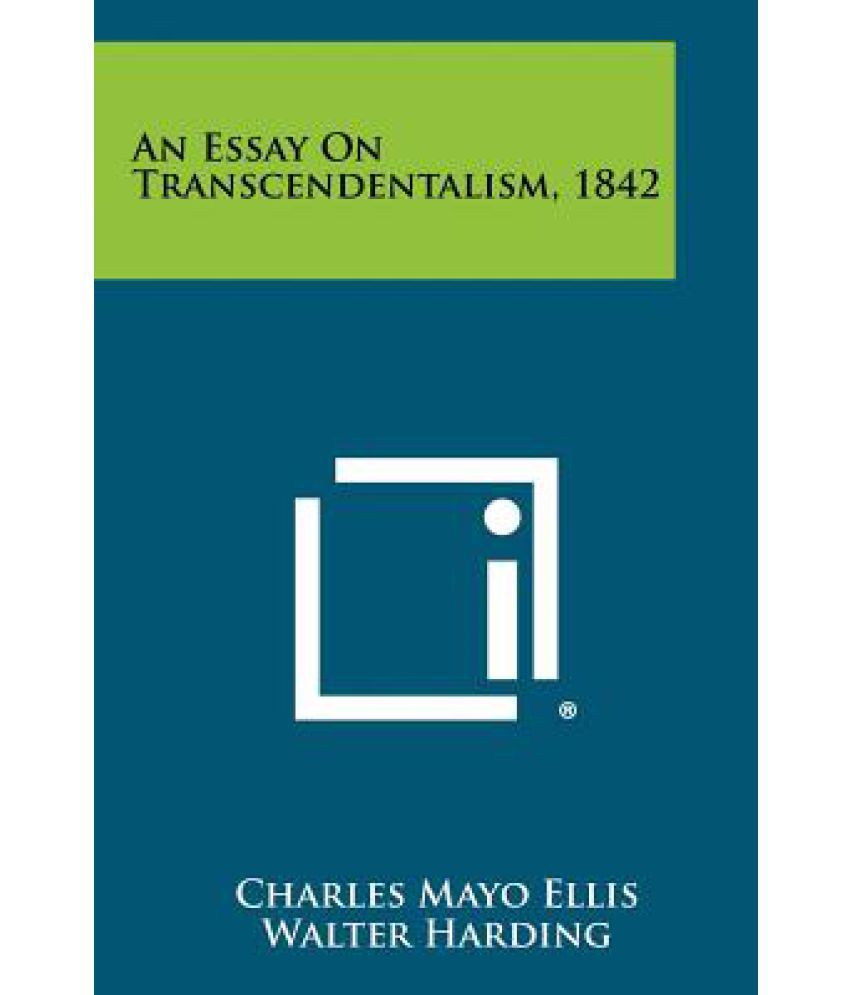 essay on transcendentalism transcendentalism essay gxart an essay on transcendentalism buy an essay on an essay on transcendentalism
