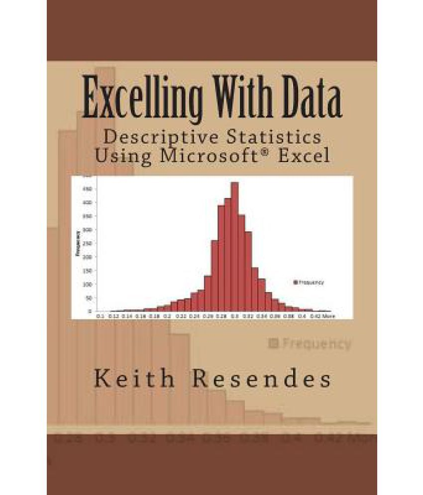 excelling data descriptive statistics using ms excel buy excelling data descriptive statistics using ms excel