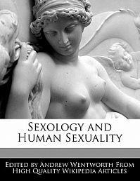 Sexology and Human Sexuality