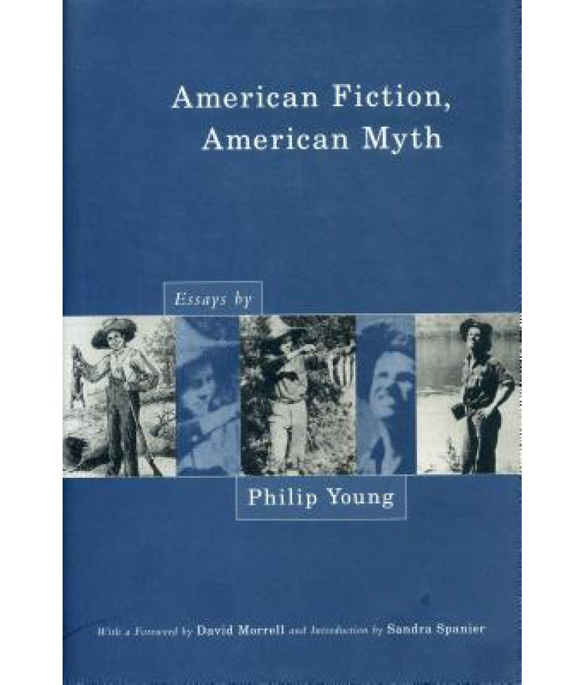 myth essays prometheus bound is an ancient greek drama play writen  american fiction american myth essays by philip young buy american fiction american myth essays by philip
