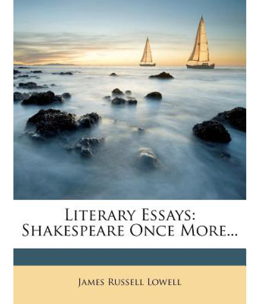 literary essays shakespeare once more buy literary essays literary essays shakespeare once more