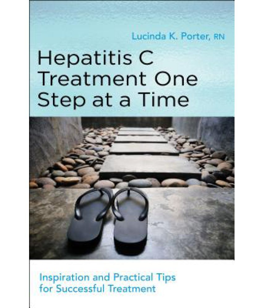 Hepatitis C Treatment One Step At A Time: Inspiration And