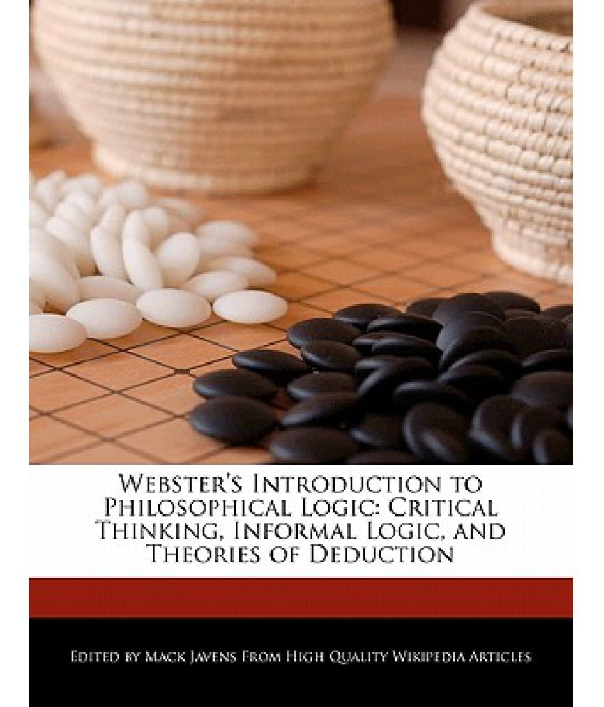 intro to logic and critical thinking Introduction to logic and critical thinking by merrilee h salmon starting at $099 introduction to logic and critical thinking has 6 available editions to buy at alibris.