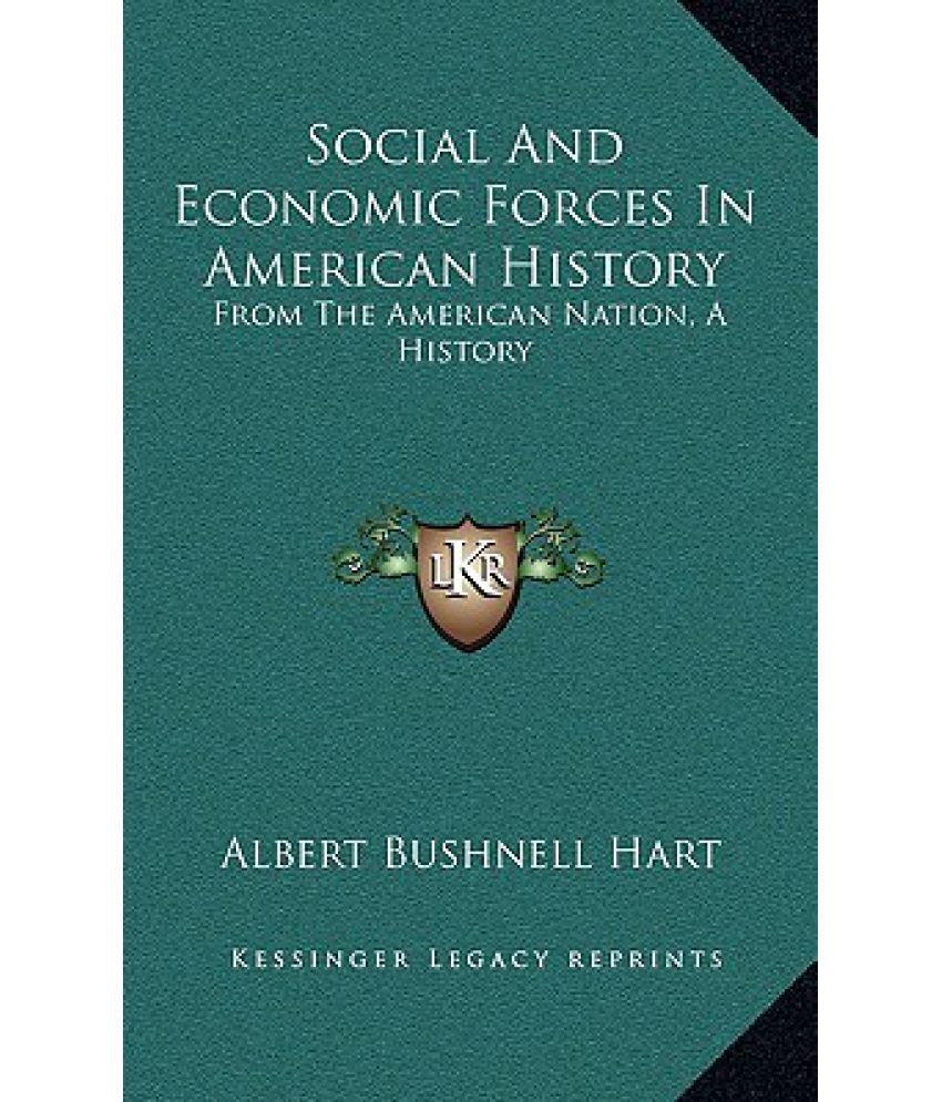 social and economic forces in american history from the american social and economic forces in american history from the american nation a history