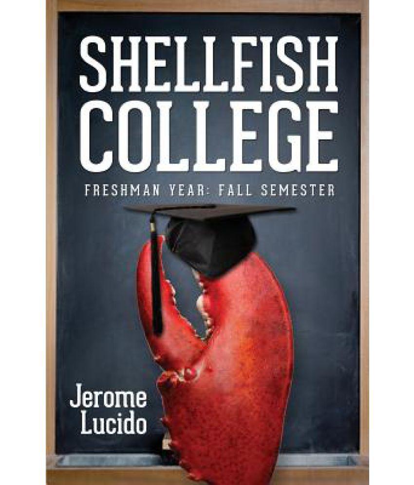 shellfish college freshman year fall semester buy shellfish shellfish college freshman year fall semester