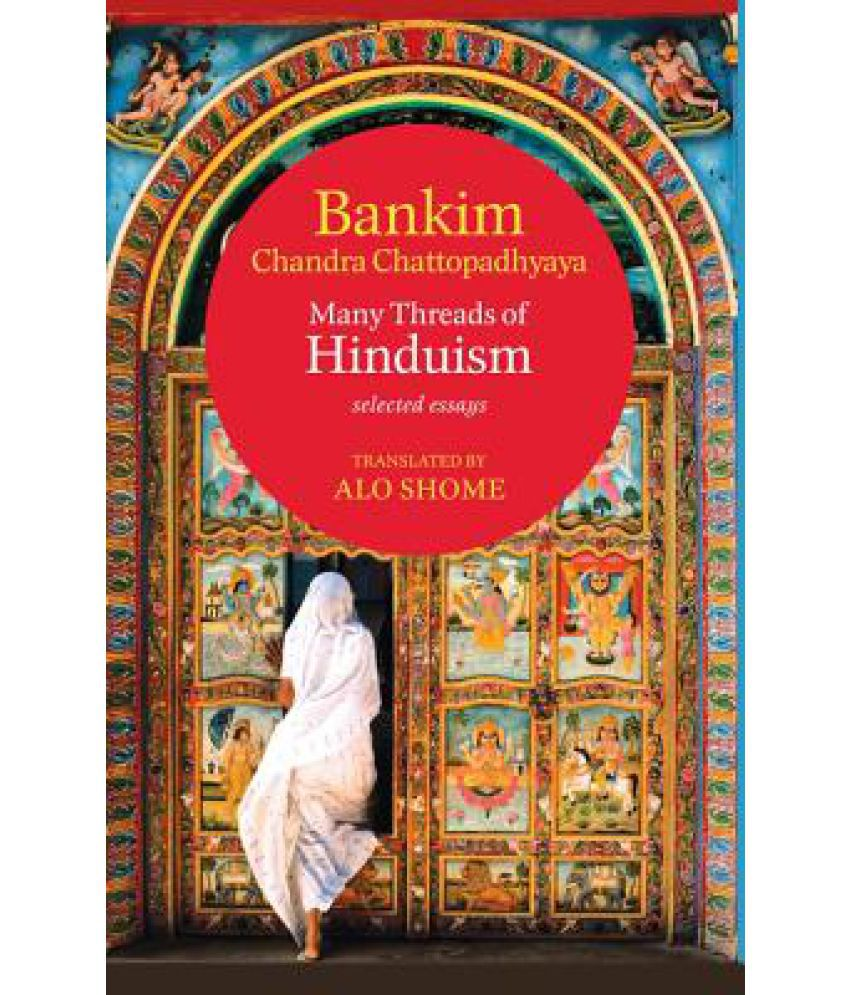 many threads of hinduism selected essays buy many threads of many threads of hinduism selected essays