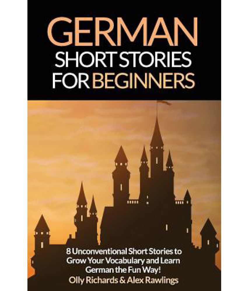 German Short Stories for Beginners: Buy German Short Stories for Beginners  Online at Low Price in India on Snapdeal