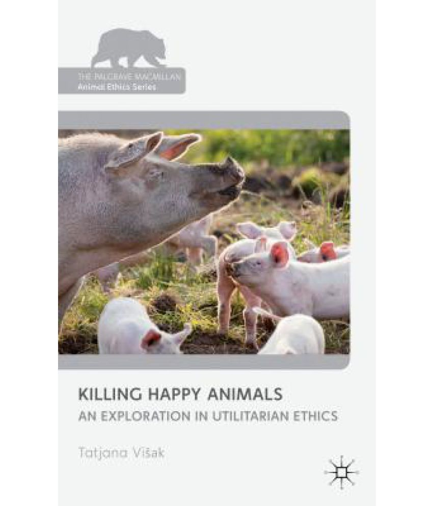 the ethics of killing animals for