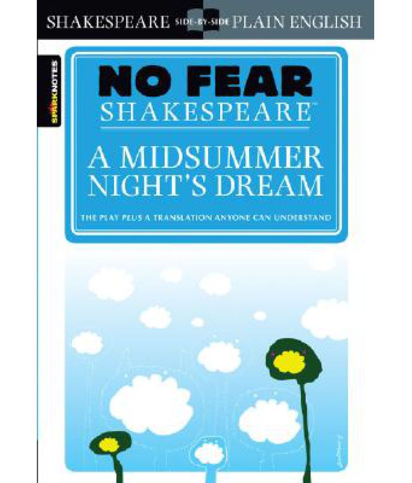 758cfcc67830 A Midsummer Night's Dream (No Fear Shakespeare): Buy A Midsummer Night's  Dream (No Fear Shakespeare) Online at Low Price in India on Snapdeal
