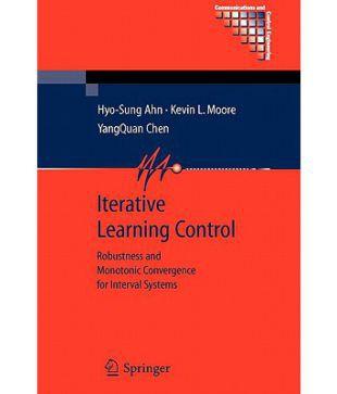Iterative Learning Control: Robustness and Monotonic Convergence for Interval Systems price comparison at Flipkart, Amazon, Crossword, Uread, Bookadda, Landmark, Homeshop18