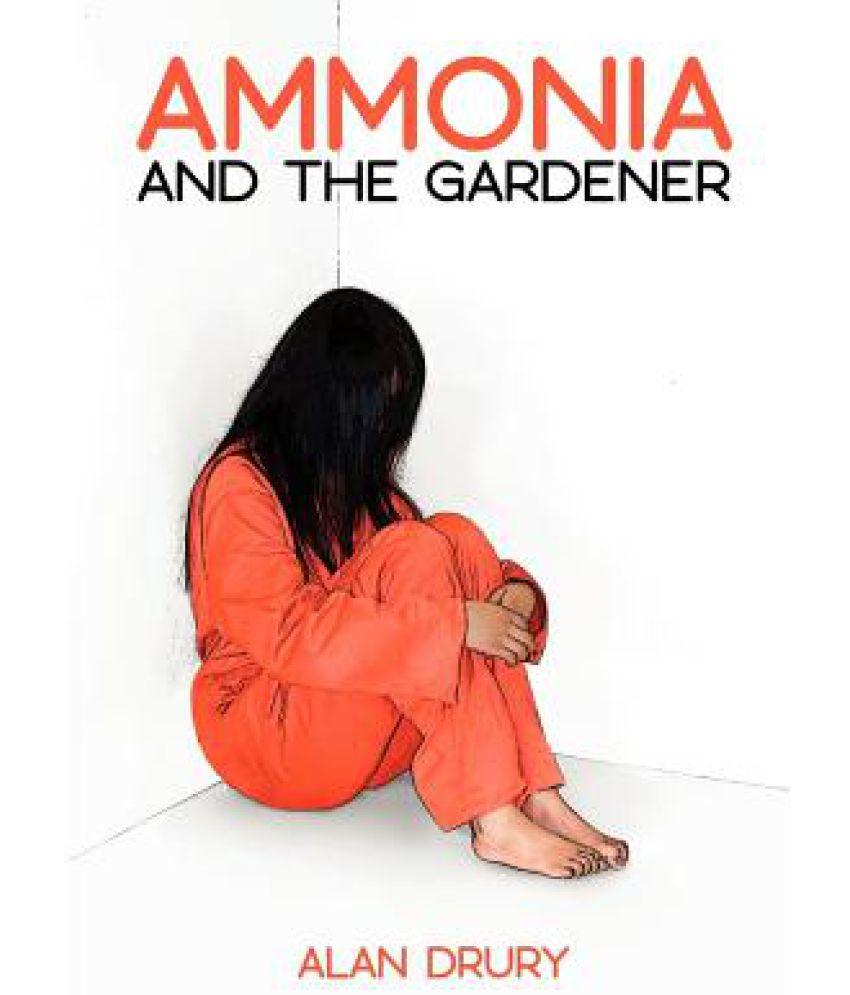 Ammonia And The Gardener