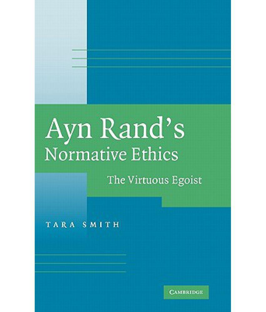 Ayn Rand s Normative Ethics SDL 1 b3077