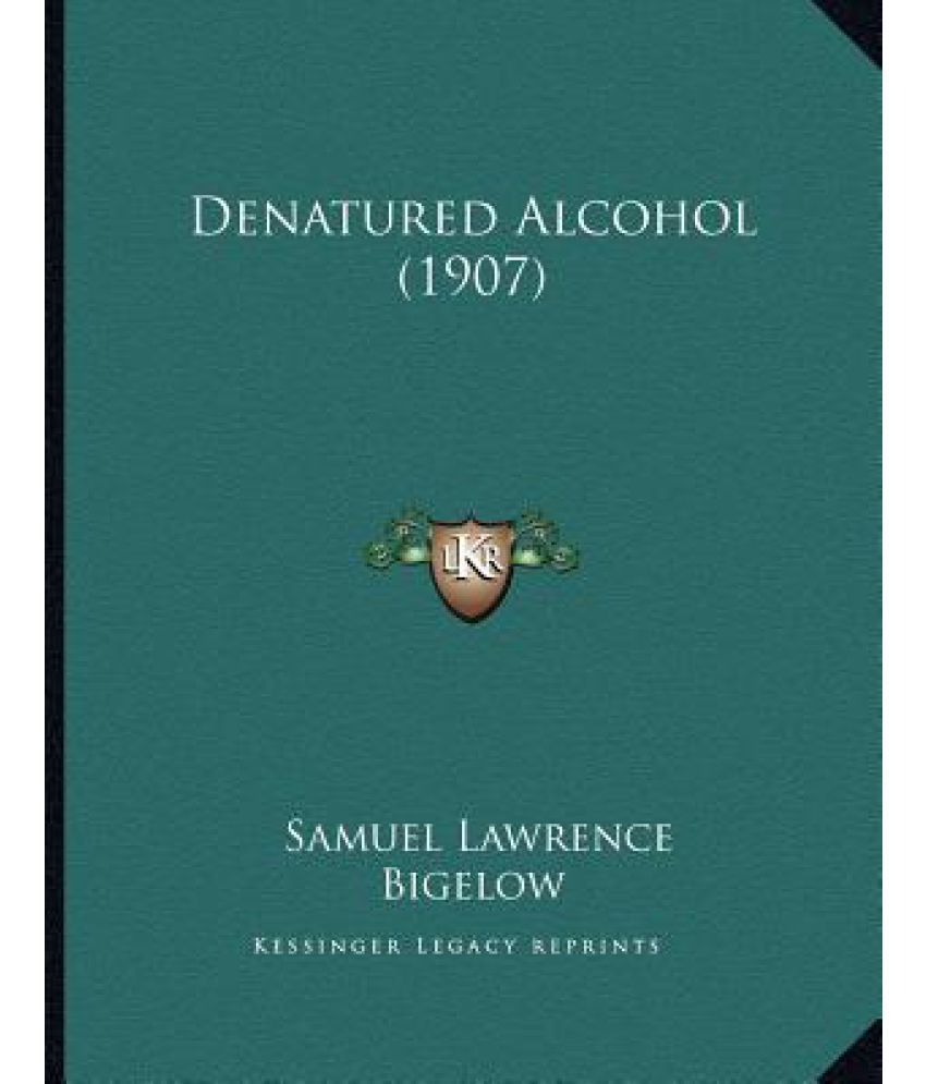 Denatured Alcohol (1907) Paperback English