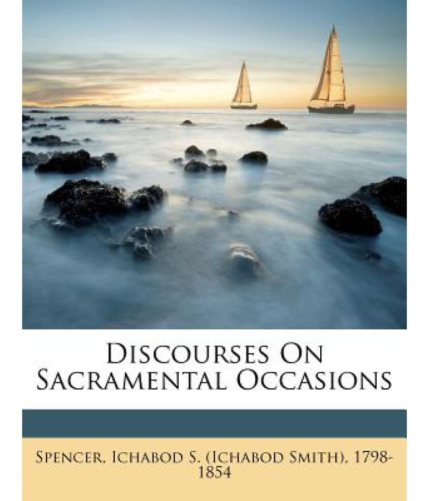 Discourses on Sacramental Occasions
