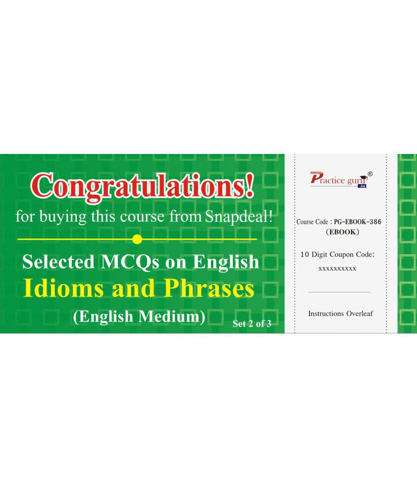 Selected MCQs on English - Idioms and Phrases Set 2 of 3