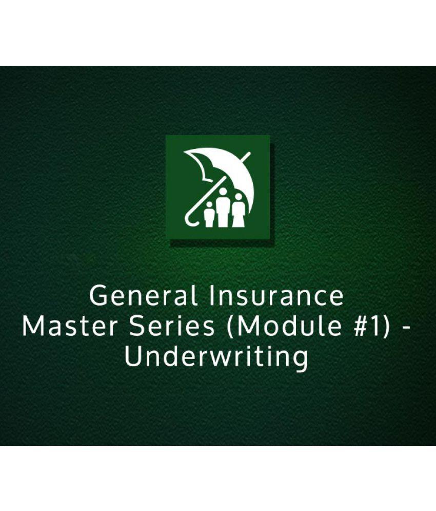 General Insurance Master Series Module 1