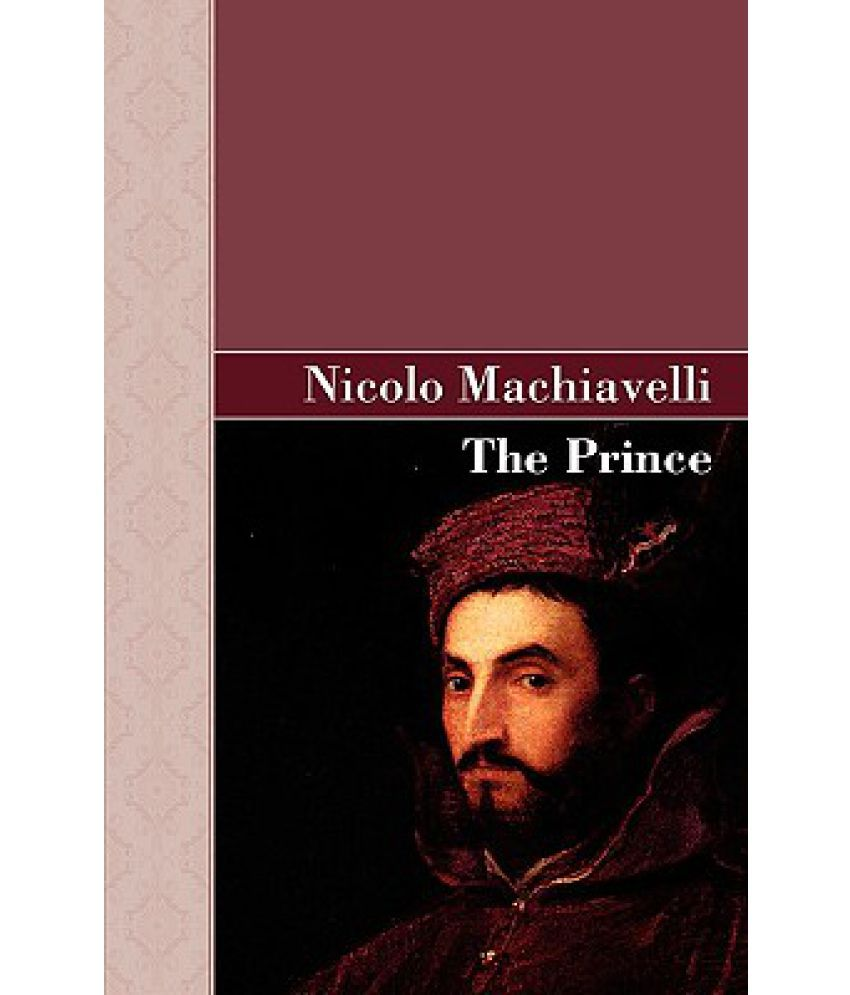 a comparison of the leadership in the prince by niccolo machiavelli and claudius in hamlet by willia
