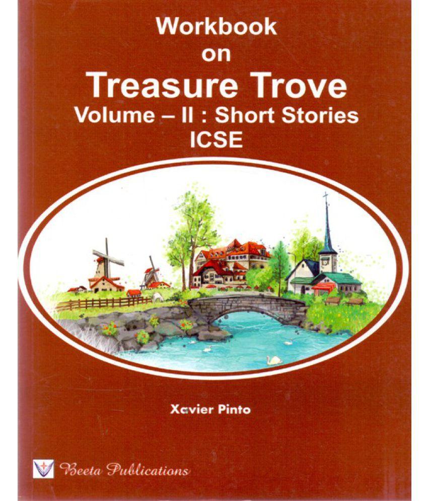 ICSE Workbook on Treasure Trove Volume-II Short Stories: Buy ICSE ...