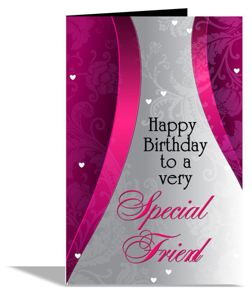 Happy Birthday To A Very special Friend Greeting Card