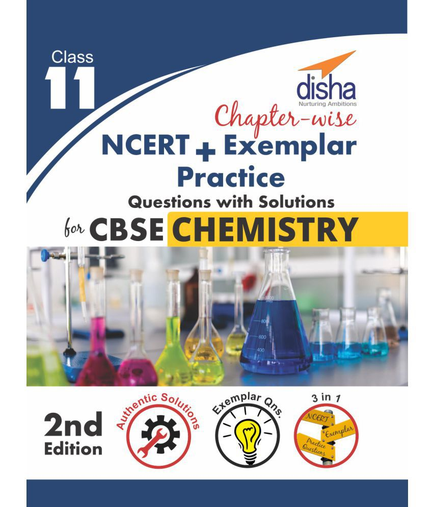 Chapter-wise NCERT + Exemplar + Practice Questions with Solutions for CBSE Chemistry Class 11 - 2nd Edition