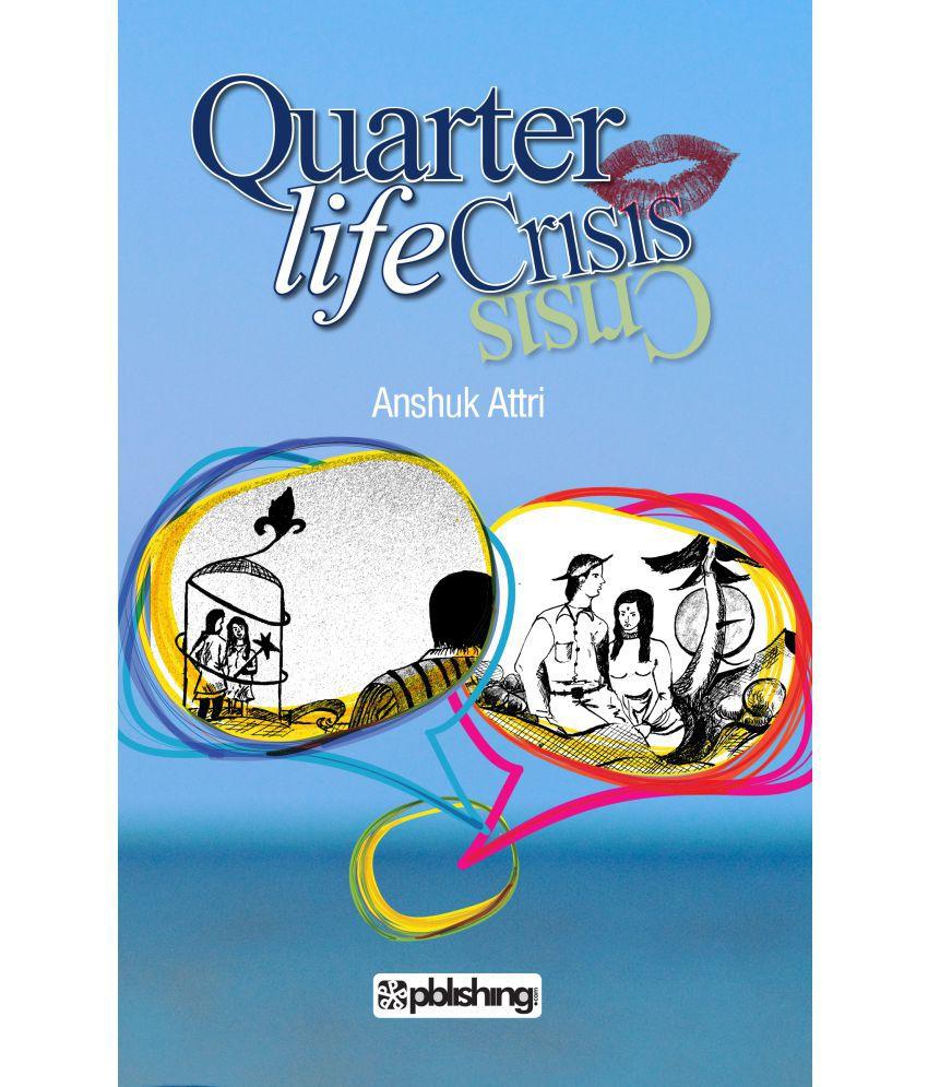 quarter life crisis buy quarter life crisis online at low price quarter life crisis