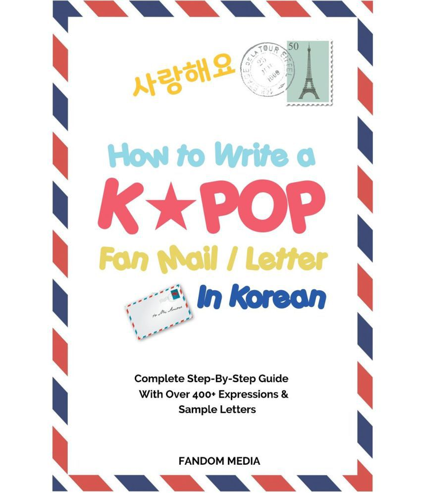 How to write a kpop fan mail letter in korean buy how to write a how to write a kpop fan mail letter in korean expocarfo