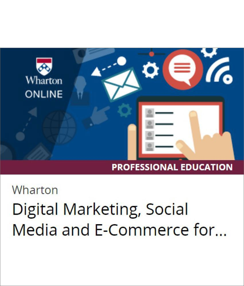 Certification Course By Wharton Online On Edx Digital Marketing