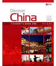 Discover China Student Book One Discover China Chinese Language Learning Series