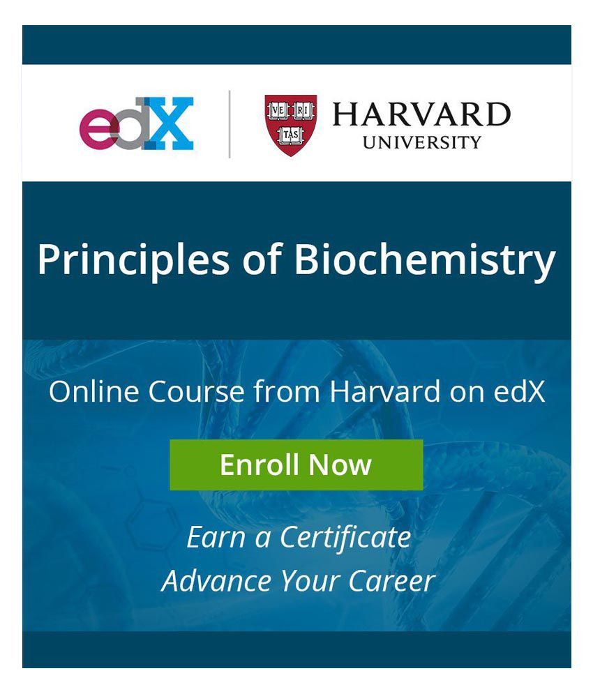 Certificate Course By Harvard On Edx Principles Of Biochemistry