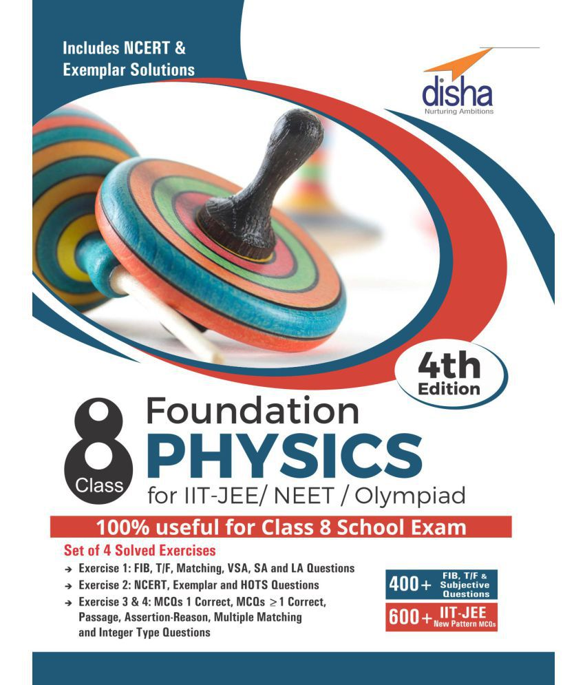 Foundation Physics for IIT-JEE/ NEET/ Olympiad Class 8 - 4th Edition