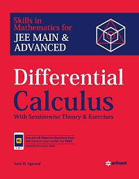 Differential Calculus for JEE Main and Advanced