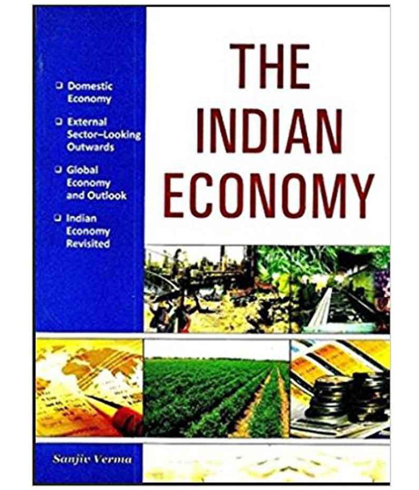 The Indian Economy 1st Edition (English, Sanjeev Verma)