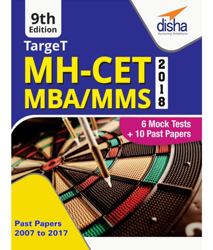 TARGET MH-CET 2018 (MBA / MMS) 2018 - Past (2007 - 2017) + 6 Mock Tests - 9th Edition