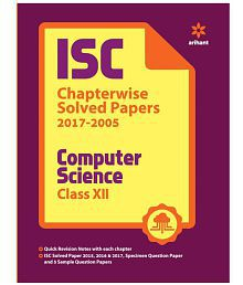 ISC Chapterwise Solved Papers 2017-2005 Computer Science Class 12 th