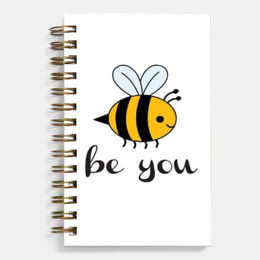 Be You - Spiral Diary (Paperback)129 sheets 70 GSM Matte Art Paper Amazing to giftfor all occasionsby Unique Indian Crafts
