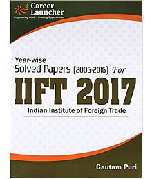 IIFT 2017 Year-wise & Section-wise (Solved Papers 2006-2016)