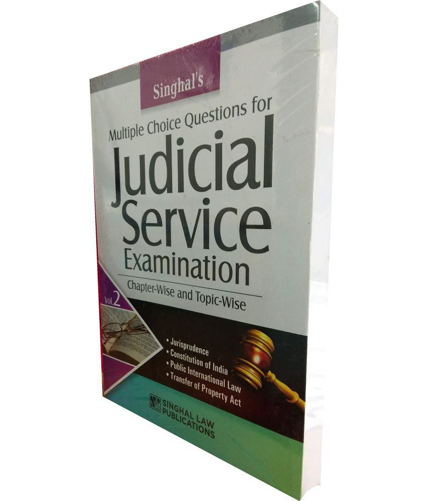 Multiple Choice Questions for JUDICIAL SERVICE EXAMINATION (VOLUME 2) -  Chapter-Wise and Topic Wise / Singhal's Very Latest 2019 Edition useful for