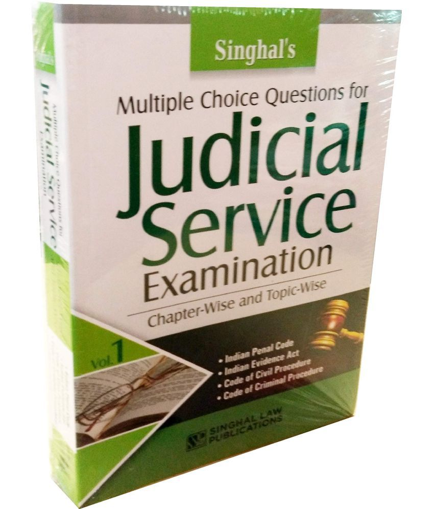 Multiple Choice Questions for JUDICIAL SERVICE EXAMINATION (VOLUME 1) -  Chapter-Wise and Topic Wise / Singhal's Very Latest 2019 Edition useful for