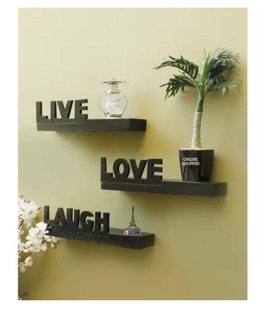 Onlineshoppee Beautiful MDF Black Wall Shelves Live/Love/Laugh