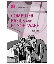 BCS 11 Computer Basics and PC Software(BCA)