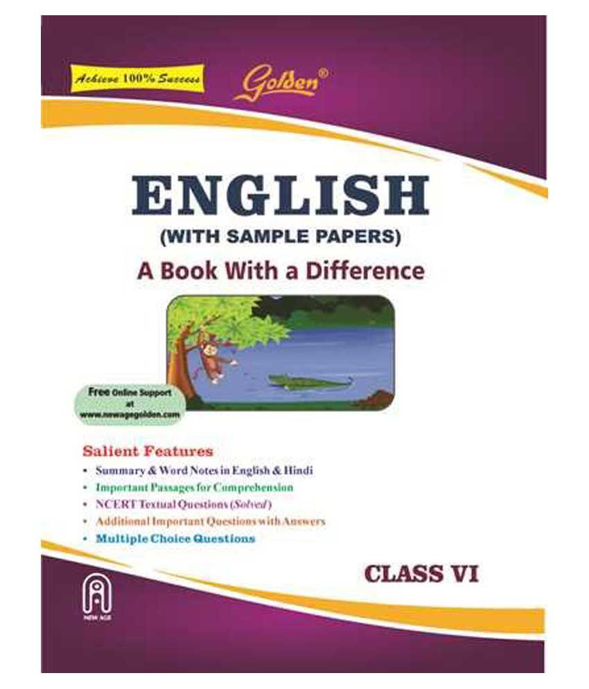 Golden English Guide: A Book with a Difference Class - 6 (For 2019 Final  Exams)