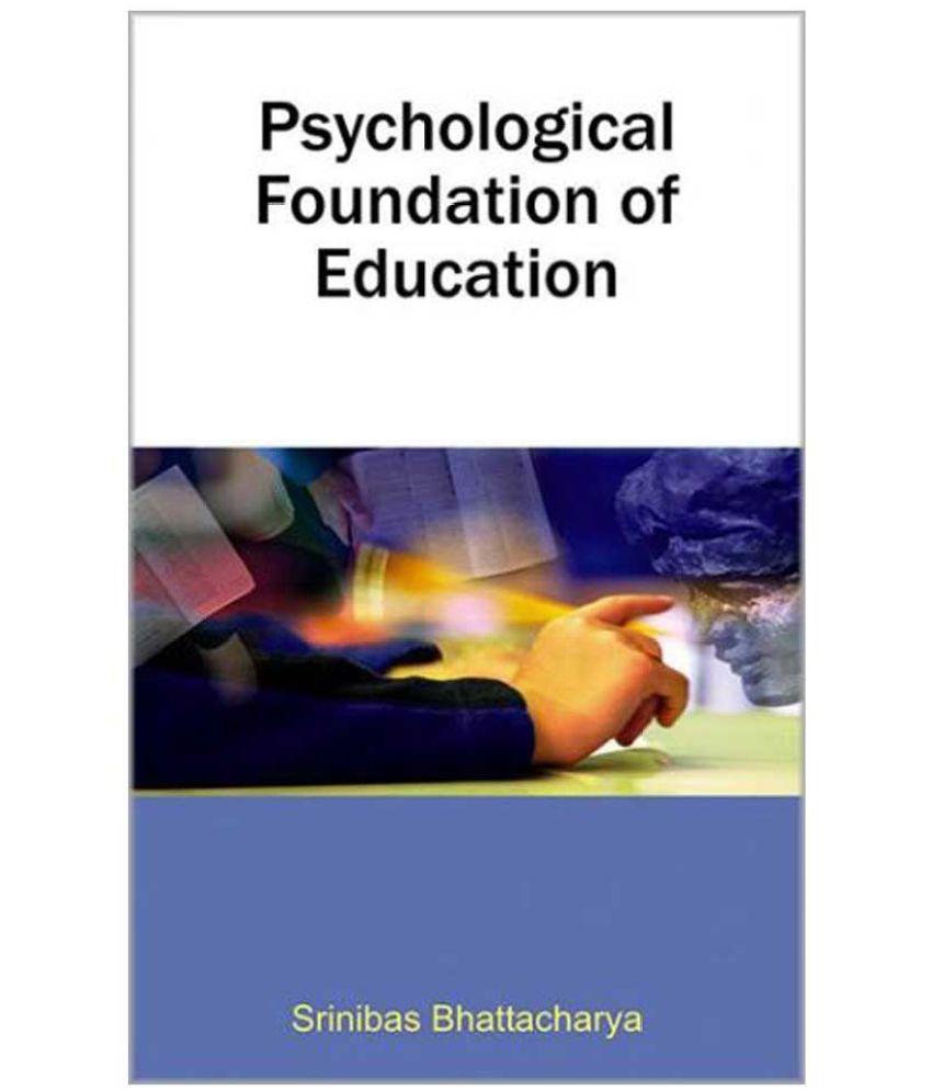 Psychological Foundation Of Education : Buy Psychological