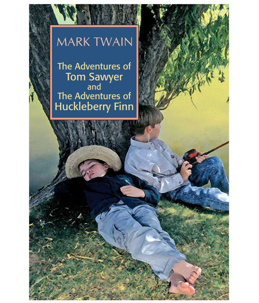 The Adventures Of Tom Sawyer And The Adventures Of Huckleberry Finn : Buy The Adventures Of Tom