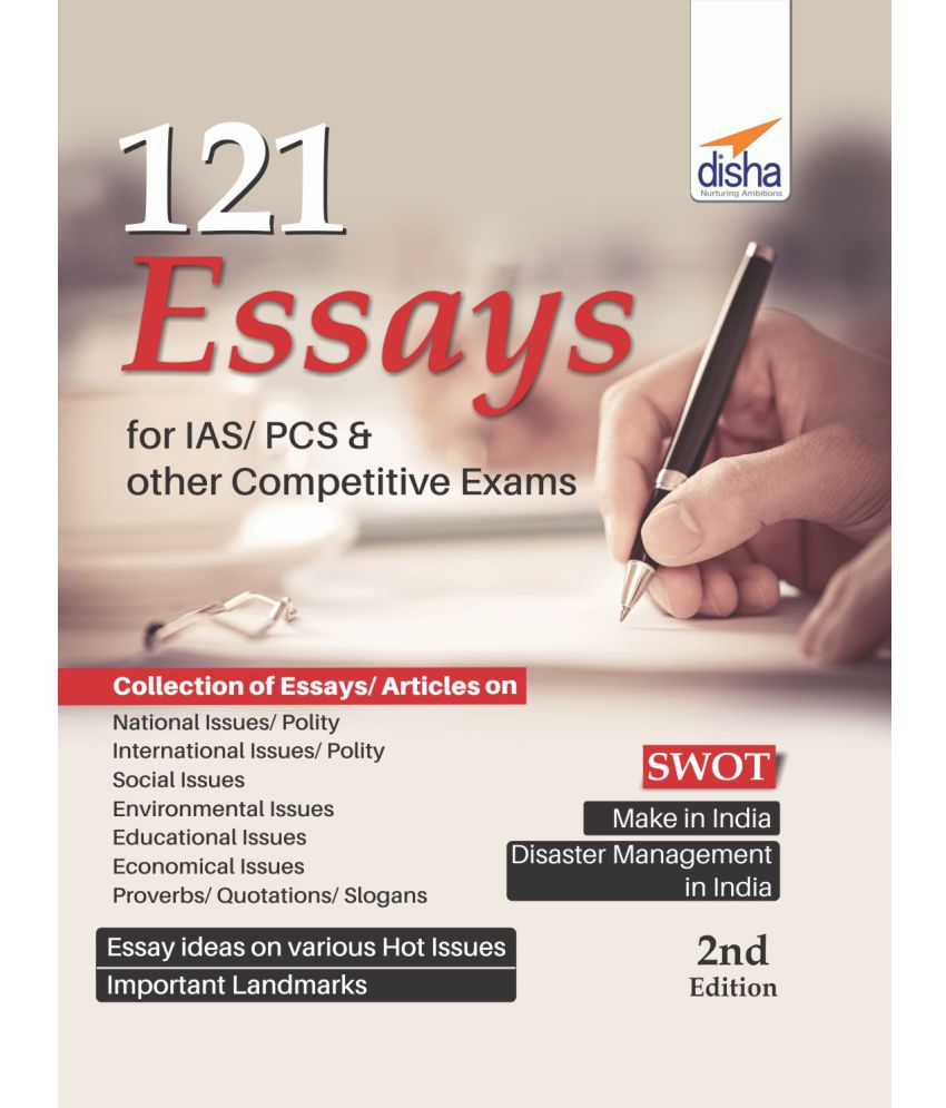 121 Essays for IAS PCS & other petitive Exams 2nd Edition