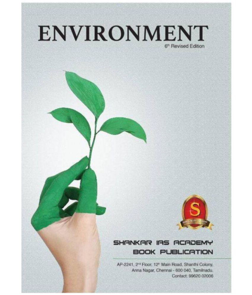 Environment By SHANKAR IAS ACADEMY - 6th & Revised Edition 2018  (Paperback)