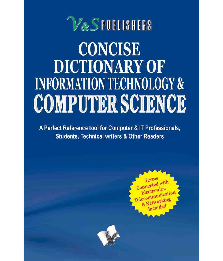 CONCISE DICTIONARY OF COMPUTER SCIENCE
