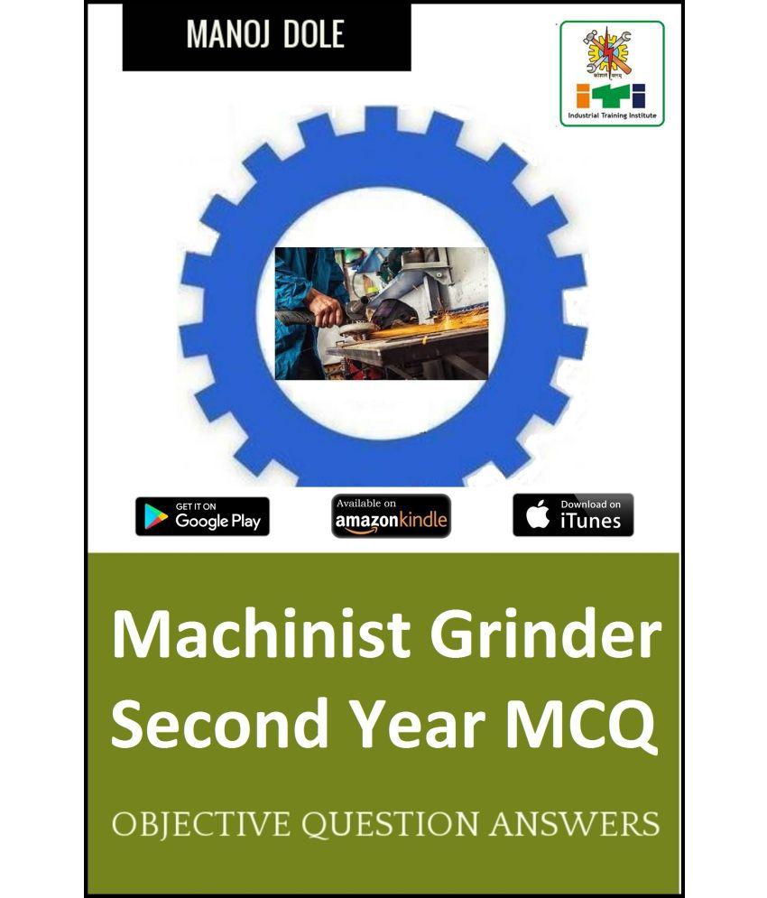 Machinist Grinder Second Year MCQ